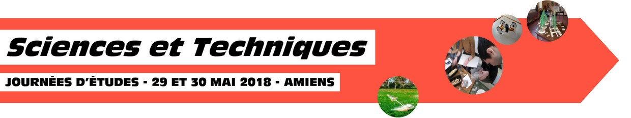 journee-etude-sciences-techniques-29-30-mai-2018-amiens-inscription